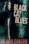 Black Cat Blues by Jo-Ann Carson